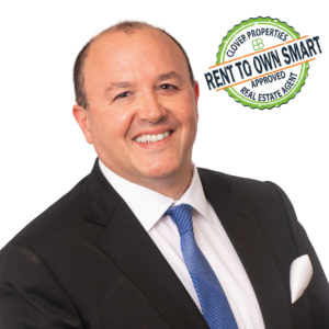 Clover Properties Rent to Own Smart Agent Steve Cicchillo
