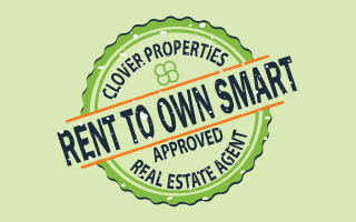 Clover Properties Rent to Own Smart Approved Real Estate Agent